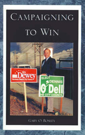 Campaigning to Win by Gary O. Bosley