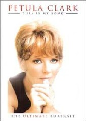 Petula Clark - This Is My Song on DVD