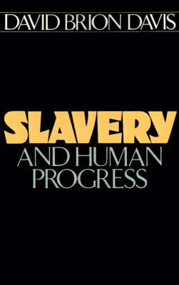 Slavery and Human Progress by David Brion Davis image