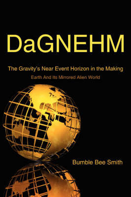 DaGNEHM by Bumble Bee Smith