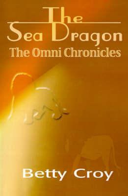 The Sea Dragon by B. Field