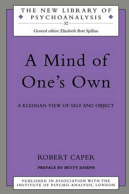 A Mind of One's Own by Robert A Caper