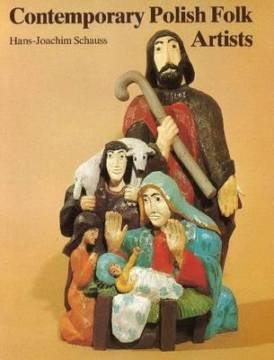 Contemporary Polish Folk Artists by Hans-Joachim Schauss image