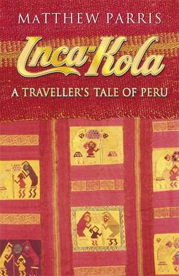 Inca Kola by Matthew Parris
