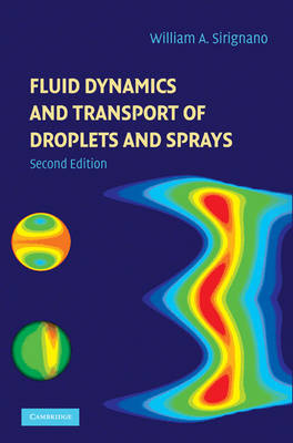 Fluid Dynamics and Transport of Droplets and Sprays by William A. Sirignano image