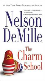 The Charm School by Nelson DeMille