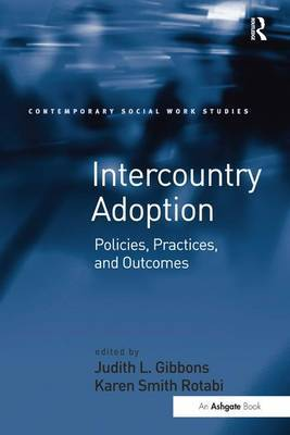Intercountry Adoption by Karen Smith Rotabi