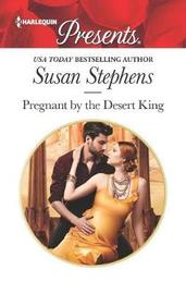 Pregnant by the Desert King by Susan Stephens