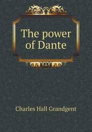 The Power of Dante by C.H. Grandgent