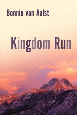 Kingdom Run by Bonnie van Aalst image