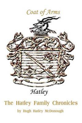 The Hatley Family Chronicles by Hugh H. McDonough image