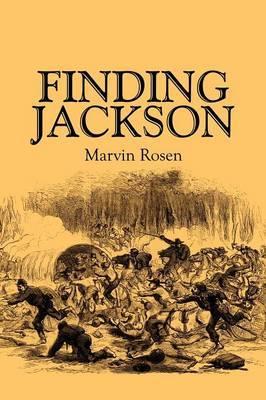 Finding Jackson by Marvin Rosen, PhD