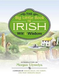 Big Little Book of Irish Wit & Wisdom by Mary Dowling Daley image