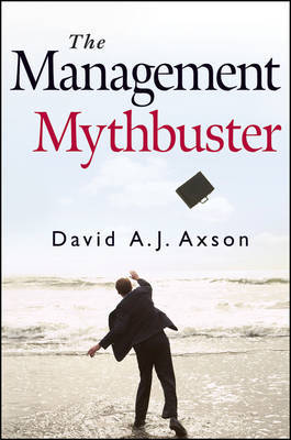 The Management Mythbuster by David A.J. Axson image