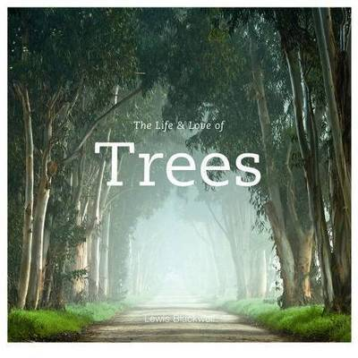 The Life and Love of Trees image