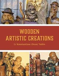 Wooden Artistic Creations by Konstantinos Vathis image