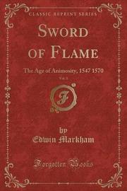Sword of Flame, Vol. 3 by Edwin Markham
