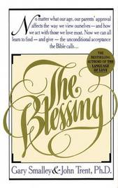 The Blessing by Gary Smalley