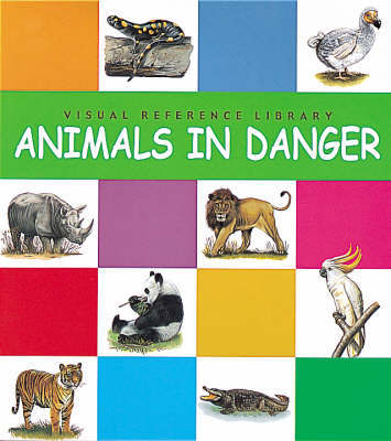 Animals In Danger by Janine Amos