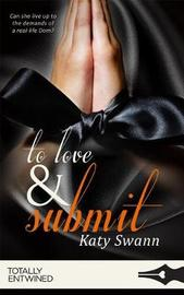 To Love and Submit by Katy Swann image