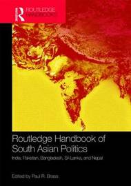 Routledge Handbook of South Asian Politics image