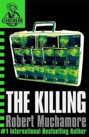 The Killing (CHERUB #4) by Robert Muchamore