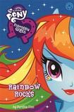 My Little Pony: Equestria Girls: Rainbow Rocks! by Perdita Finn