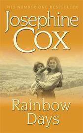 Rainbow Days by Josephine Cox image