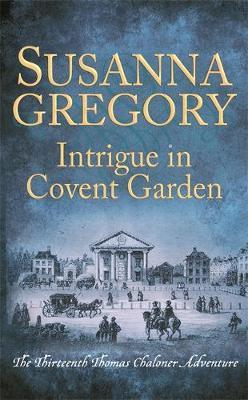 Intrigue in Covent Garden by Susanna Gregory image