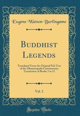 Buddhist Legends, Vol. 2 by Eugene Watson Burlingame image