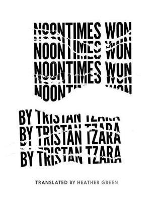 Noontimes Won by Tristan Tzara image