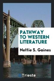 Pathway to Western Literature by Nettie S. Gaines image