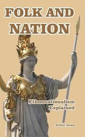 Folk and Nation - Ethnonationalism Explained by Arthur Kemp image