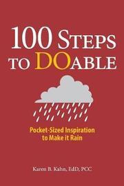 100 Steps to Doable by Edd Pcc Karen Kahn