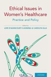Ethical Issues in Women's Healthcare