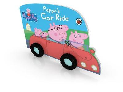 Peppa Pig: Peppa's Car Ride by Peppa Pig