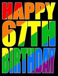 Happy 67th Birthday by Level Up Designs