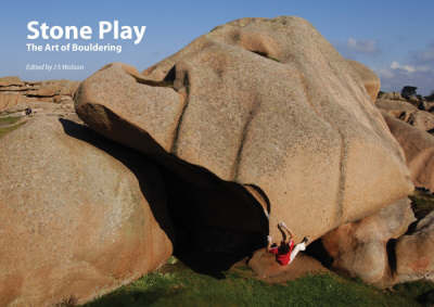 Stone Play: The Art of Bouldering by J.S. Watson image
