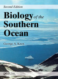 Biology of the Southern Ocean, Second Edition by George A. Knox image