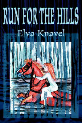 Run for the Hills by Elva Knavel image