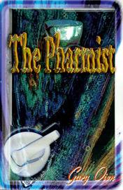 The Pharmist by Gary Oien