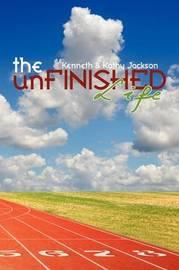 The Unfinished Life by Kathy Jackson image
