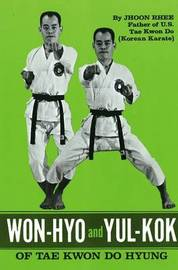 Won-Hyo and Yul-Kok of Tae Kwon Do Hyung by Jhoon Rhee