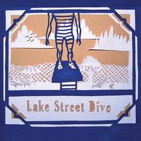 Lake Street Dive by Lake Street Dive