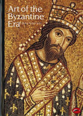 Art of the Byzantine Era by David Talbot Rice