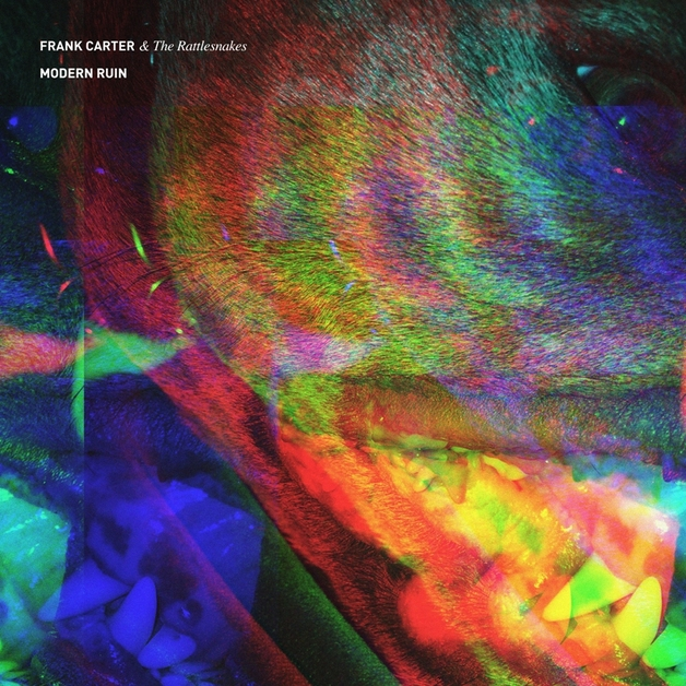 Modern Ruin by Frank Carter & the Rattlesnakes