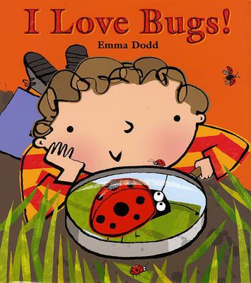 I Love Bugs! by Emma Dodd image