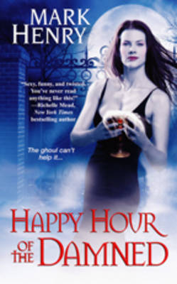 Happy Hour Of The Damned by Mark Henry image