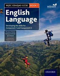 WJEC Eduqas GCSE English Language: Student Book 1 by Michelle Doran