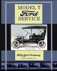 Model T Ford Service by Ford Motor Company